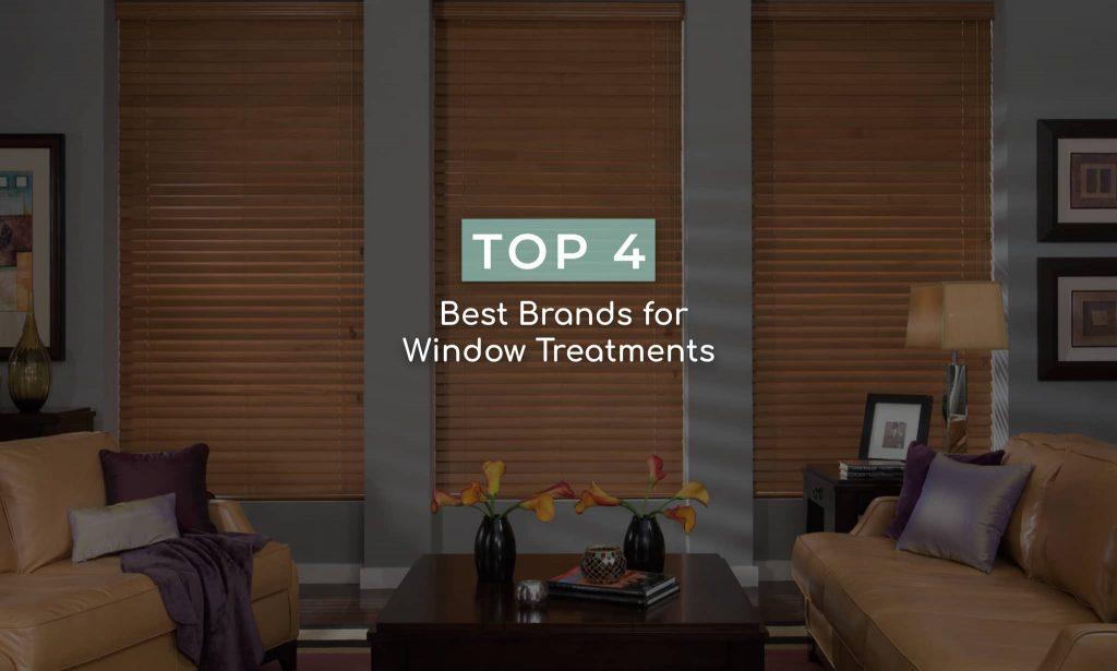 Top 4 best brands for window treatments